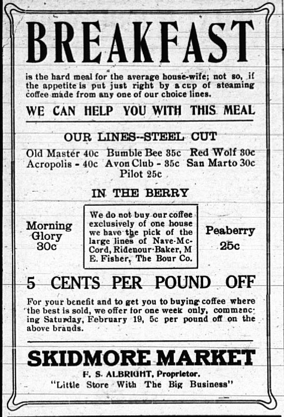 Skidmore Market can help the average housewife with breakfast, February 1916.