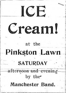 Ice Cream! at the Pinkston lawn Saturday afternoon and evening by the Manchester Band.