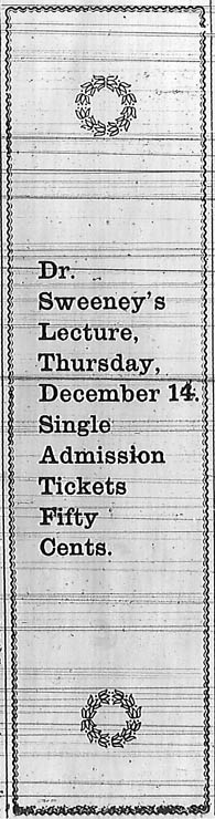 "Advertisement for the Skidmore Lecture Course in 1899.  ""Dr. Sweeney's Lecture, Thursday, December 14.  Single admission tickets fifty cents."""