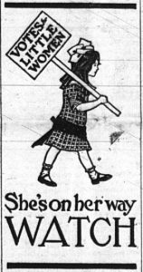 """A little girl carries a sign that reads """"Votes for Little Women.""""  The caption underneath the image reads, """"She's on her way - Watch."""""""